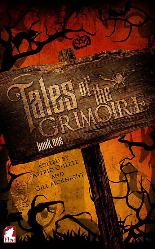 Tales of the Grimoire - Book One  by  Astrid Ohletz
