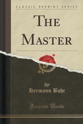 The Master Hermann Bahr