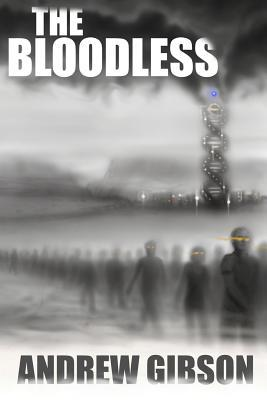 The Bloodless Andrew Gibson
