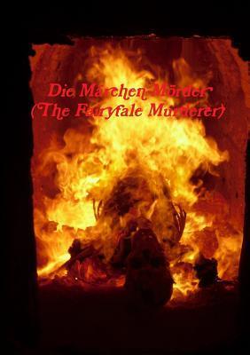 Die Marchen-Morder Paul Weightman