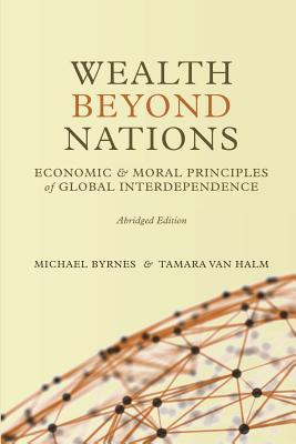 Wealth Beyond Nations [Abridged Edition]  by  Tamara Van Halm