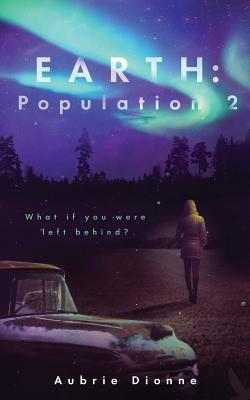 Earth: Population 2  by  Aubrie Dionne