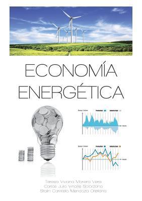 Economia Energetica  by  Teresa Viviana Moreira Vera