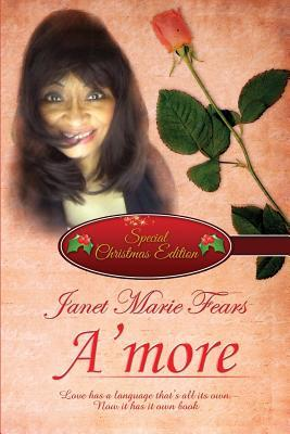 AMore:  by  Janet Marie Fears