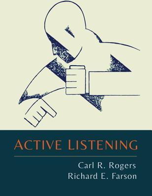 Active Listening  by  Carl R Rogers