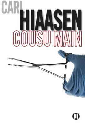 Cousu Main  by  Carl Hiaasen