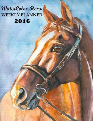 Watercolor Horse Weekly Planner 2016: 16-Month Engagement Calendar, Diary and Planner Ciparum LLC