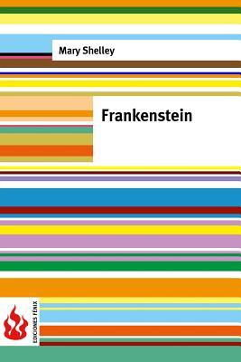 Frankenstein: (Low Cost). Limited Edition Mary Shelley
