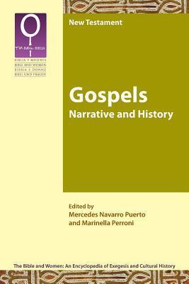 Gospels: Narrative and History Mercedes Navarro Puerto