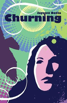 Churning  by  Jayanti Datta