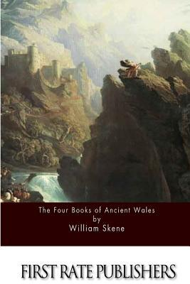 The Four Books of Ancient Wales William Forbes Skene