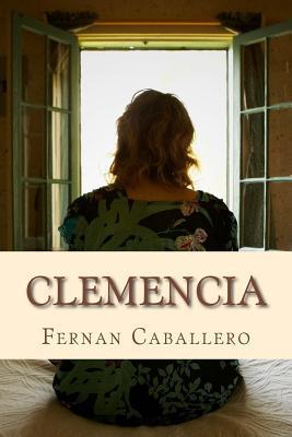 Clemencia  by  Fernán Caballero
