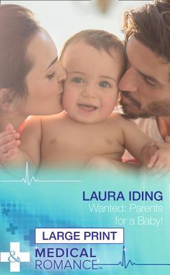 WantedParents for a Baby!  by  Laura Iding