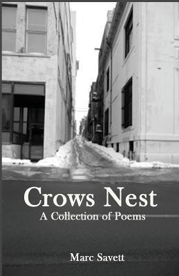 Crows Nest  by  Marc Savett