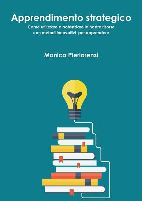 Apprendimento Strategico Monica Pierlorenzi