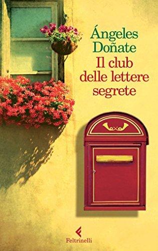 Il club delle lettere segrete Ángeles Doñate