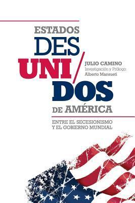 Estados Des/Unidos de America Julio Camino