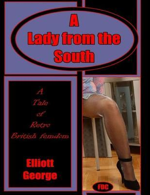 A Lady from the South  by  Elliott George