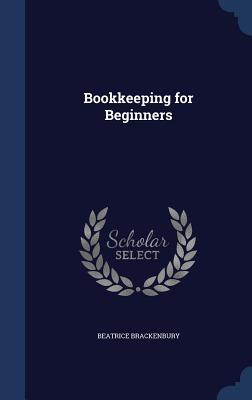 Bookkeeping for Beginners Beatrice Brackenbury