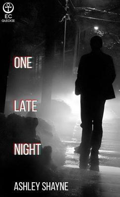 One Late Night  by  Ashley Shayne