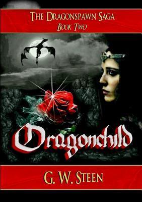 Dragonchild  by  G W Steen