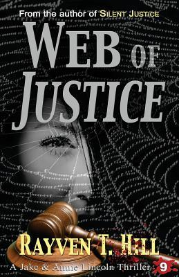 Web of Justice: A Private Investigator Mystery Series Rayven T. Hill