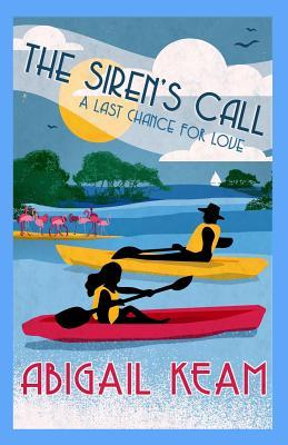 The Sirens Call  by  Abigail Keam