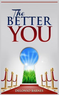 The Better You Delonso a Barnes
