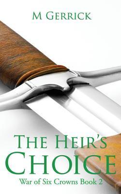The Heirs Choice M. Gerrick