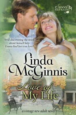 Love of My Life  by  Linda McGinnis
