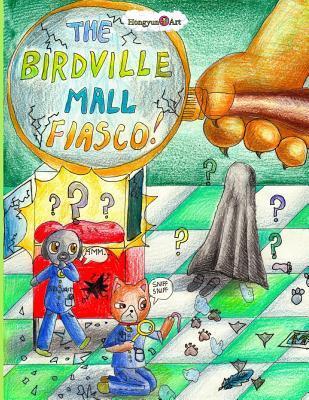 The Birdville Mall Fiasco: A Mindy Comic Adventure Mia Zhang