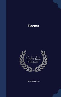 Poems  by  Robert Lloyd