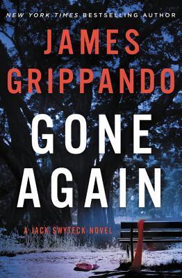 Gone Again LP: A Jack Swyteck Novel James Grippando
