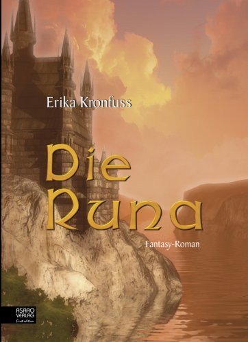 Die Runa  by  Erika Kronfuss