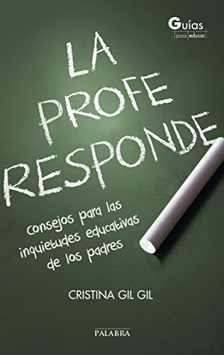 La profe responde  by  Cristina Gil Gil