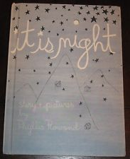 It Is Night  by  Phyllis Rowand