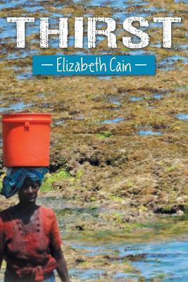Thirst Elizabeth Cain