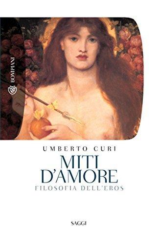 Miti damore  by  Umberto Curi