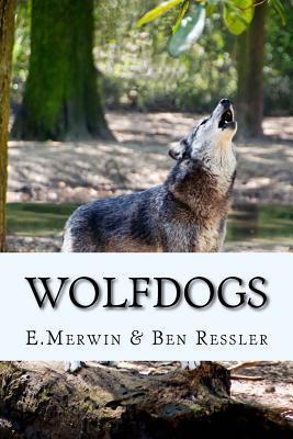Wolfdogs E. Merwin