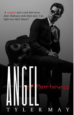 Angel of Darkness Tyler May