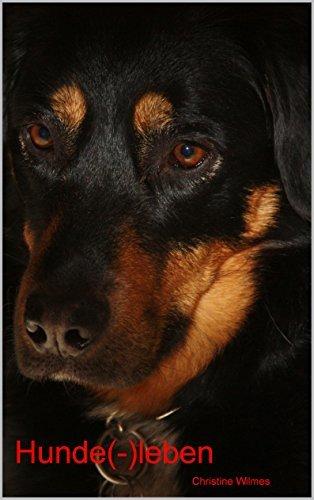 Hunde(-)leben Christine Wilmes