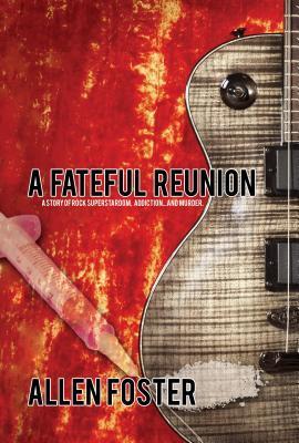 A Fateful Reunion Allen Foster