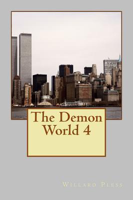 The Demon World 4 Willard Pless