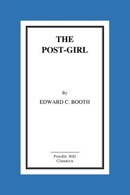 The Post Girl  by  Edward C. Booth