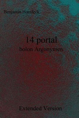 14 Portal Bolon Argonymen Extended Version Benjamin Hornfeck