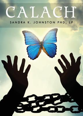 Calach  by  Sandra K. Johnston