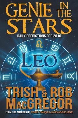 Genie in the Stars: Leo  by  Trish MacGregor