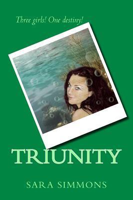 Triunity  by  Sara Simmons
