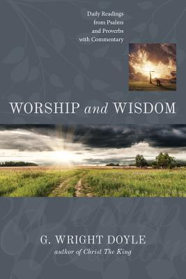 Worship and Wisdom  by  G Wright Doyle