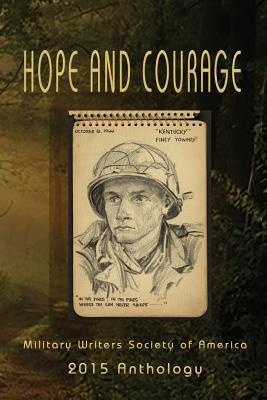 Hope and Courage  by  Betsy Beard